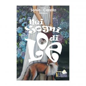 NEI SOGNI DI LOE di Sonia Carella